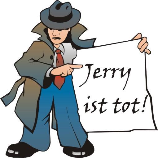 Jerry ist tot!